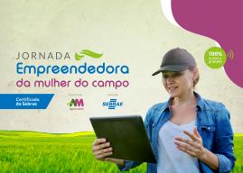 Jornada Empreendedora da Mulher do Campo